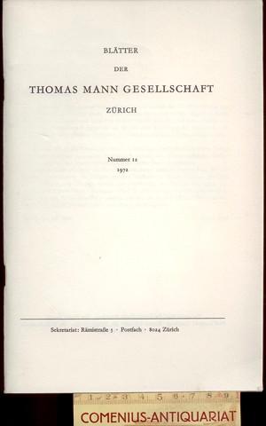Blaetter der .:. Thomas-Mann-Gesellschaft 12/1972
