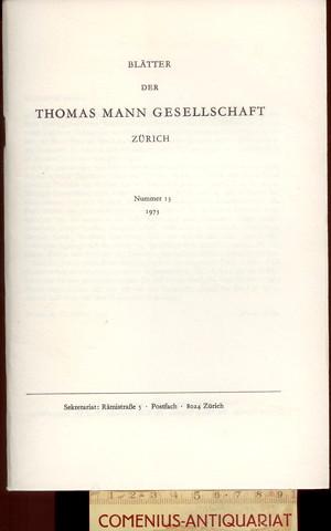 Blaetter der .:. Thomas-Mann-Gesellschaft 13/1973