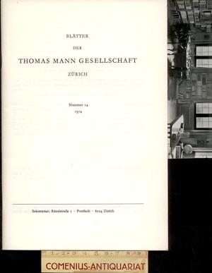 Blaetter der .:. Thomas-Mann-Gesellschaft 14/1974