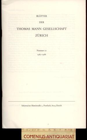 Blaetter der .:. Thomas-Mann-Gesellschaft 22/1988