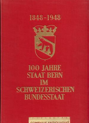 100 Jahre .:. Staat Bern