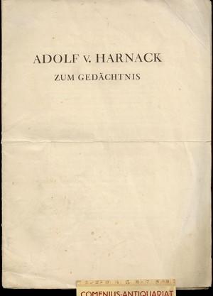 Adolf v. Harnack .:. zum Gedaechtnis