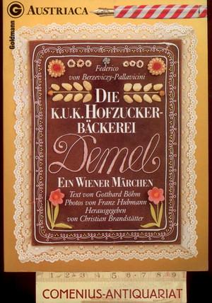 Berzeviczy .:. Die K.u.K. Hofzuckerbaeckerei Demel