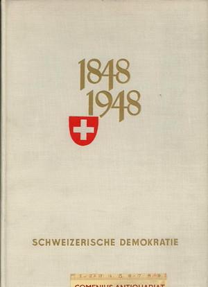 1848 - 1948 .:. Schweizerische Demokratie