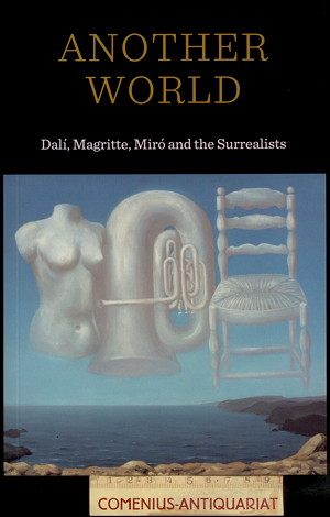 Another world .:. The Surrealists