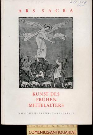 Ars sacra .:. Kunst des fruehen Mittelalters