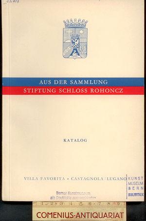 Aus der Sammlung .:. Schloss Rohoncz