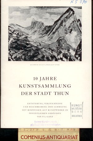 10 Jahre .:. Kunstsammlung der Stadt Thun