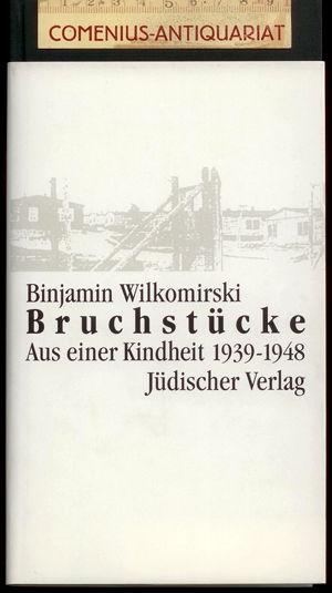 Wilkomirski .:. Bruchstuecke