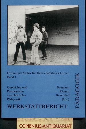 Baumann .:. Geschichte und Perspektiven anarchistischer Paedagogik