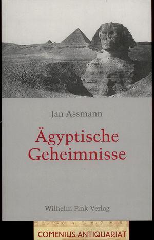 Assmann .:. Aegyptische Geheimnisse