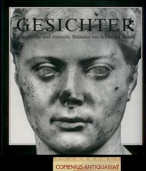 Gesichter .:. Griechische und roemische Bildnisse