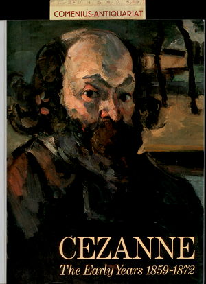 Cezanne .:. The Early Years, 1859-1872