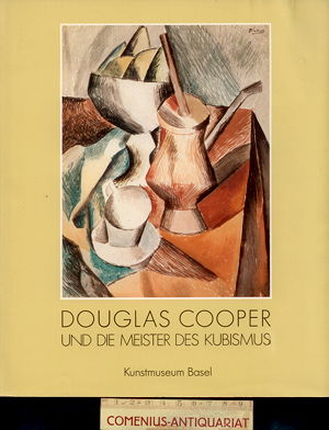 Douglas Cooper .:. und die Meister des Kubismus