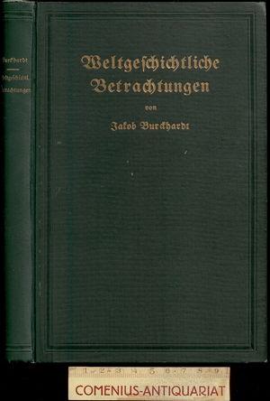 Burckhardt .:. Weltgeschichtliche Betrachtungen