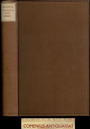 Masaryk .:. erzaehlt sein Leben