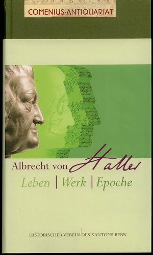 Albrecht von Haller .:. Leben - Werk - Epoche