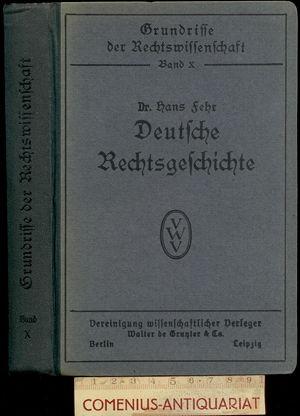 Fehr .:. Deutsche Rechtsgeschichte