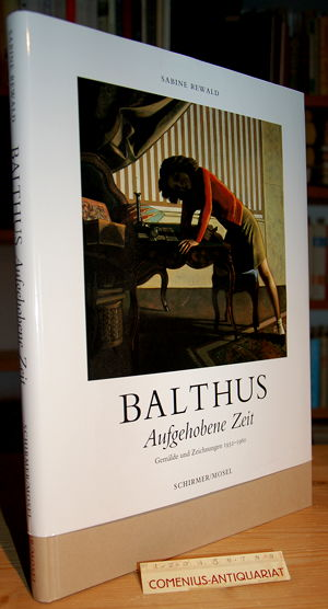 Balthus .:. Aufgehobene Zeit