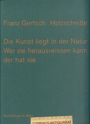 Gertsch .:. Die Holzschnitte