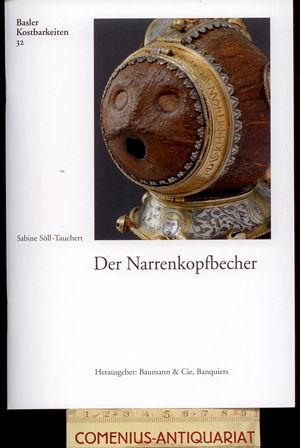 Basler Kostbarkeiten 32 .:. Der Narrenkopfbecher