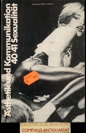 Aesthetik und Kommunikation .:. 40/41: Sexualitaet