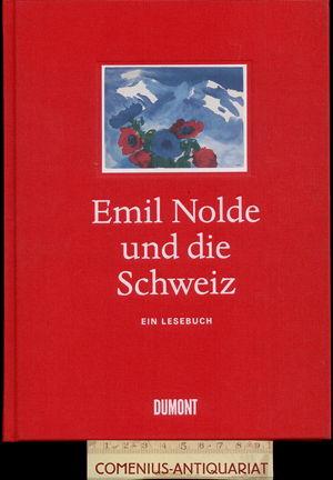 Emil Nolde .:. und die Schweiz