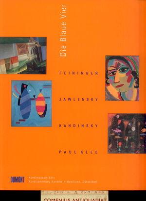 Die Blaue Vier .:. Feininger, Jawlensky, Kandinsky, Klee
