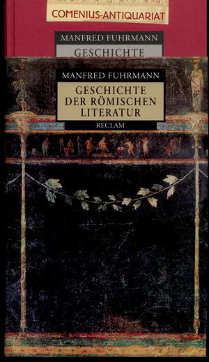 Fuhrmann .:. Geschichte der roemischen Literatur