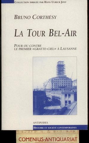 Corthesy .:. La tour Bel-Air