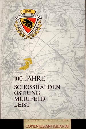100 Jahre .:. Schosshalden-Ostring-Murifeld-Leist