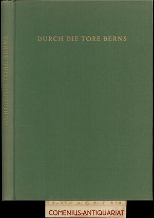 Brechbuehl .:. Durch die Tore Berns