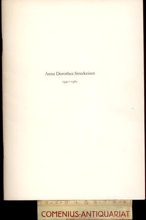 Anna Dorothea Streckeisen .:. Zur Erinnerung