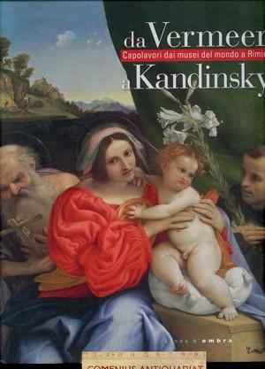 Goldin .:. Da Vermeer a Kandinsky