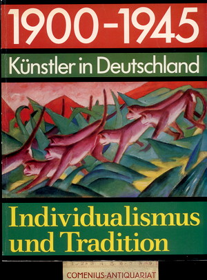 1900 - 1945 .:. Kuenstler in Deutschland