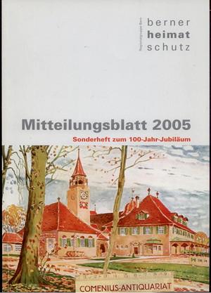 Berner Heimatschutz .:. 100-Jahr-Jubilaeum