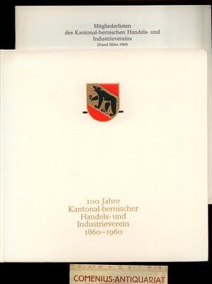 100 Jahre .:. Bernischer Handels- und Industrieverein