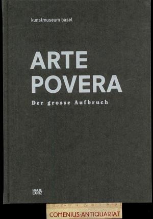 Arte povera .:. Der grosse Aufbruch