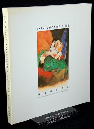 Kuenstlerpostkarten .:. Expressionistische Gruesse.
