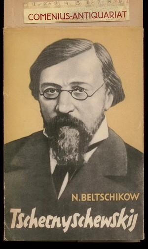 Beltschikow .:. Tschernyschewskij