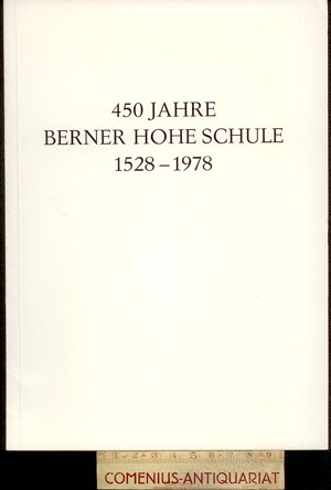 450 Jahre .:. Berner Hohe Schule