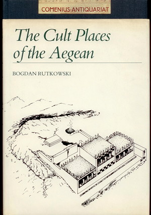Rutkowski .:. The Cult Places of the Aegean