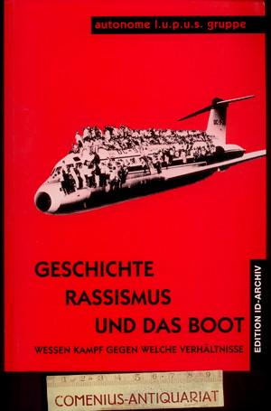Autonome .:. Geschichte, Rassismus und das Boot
