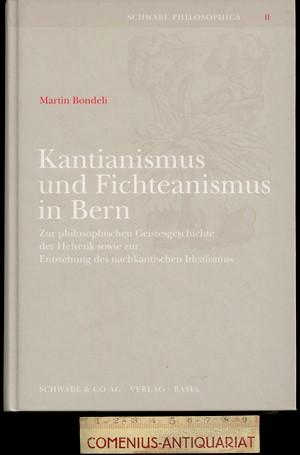 Bondeli .:. Kantianismus und Fichteanismus in Bern