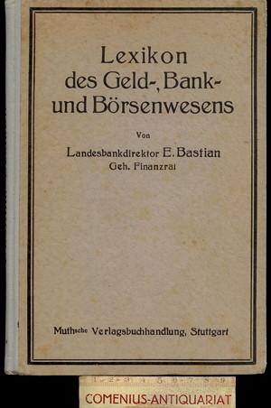 Bastian .:. Lexikon des Geld-, Bank- und Boersenwesens