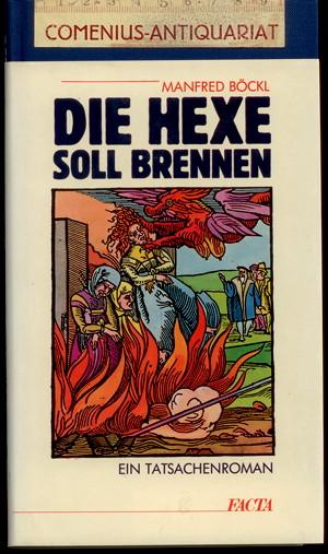 Boeckl .:. Die Hexe soll brennen