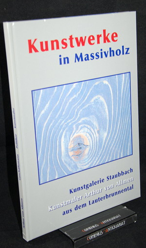 Allmen .:. Massivholz Kunstwerke