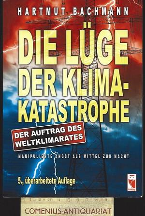 Bachmann .:. Die Luege der Klimakatastrophe