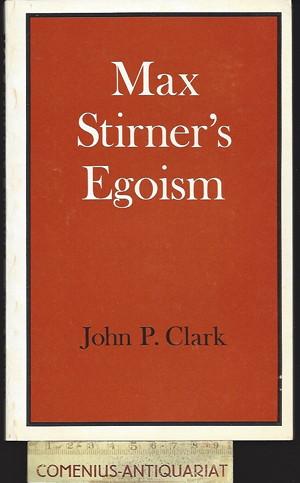 Clark .:. Max Stirner's Egoism