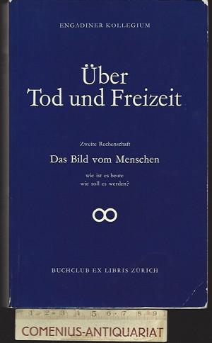 Engadiner Kollegium .:. Ueber Tod und Freizeit